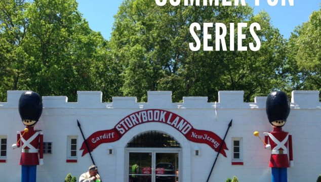 Summer Fun Series: Our Visit to Storybook Land