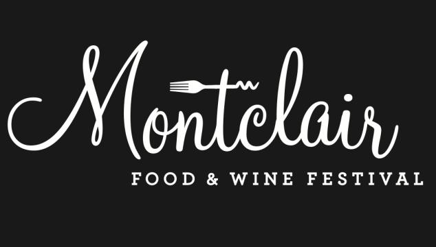 Montclair Food & Wine Festival: May 31st – June 2nd